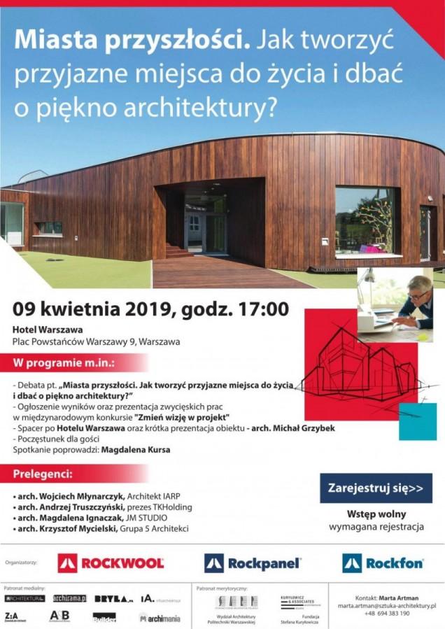 Niesamowite Miasta przyszłości - debata dla architektów, zwiedzanie Hotelu DD37